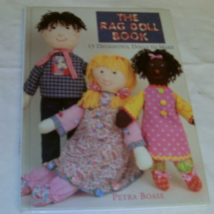 The Rag Doll Book by Petra Boase 15 Delightful Dolls to make Hardback